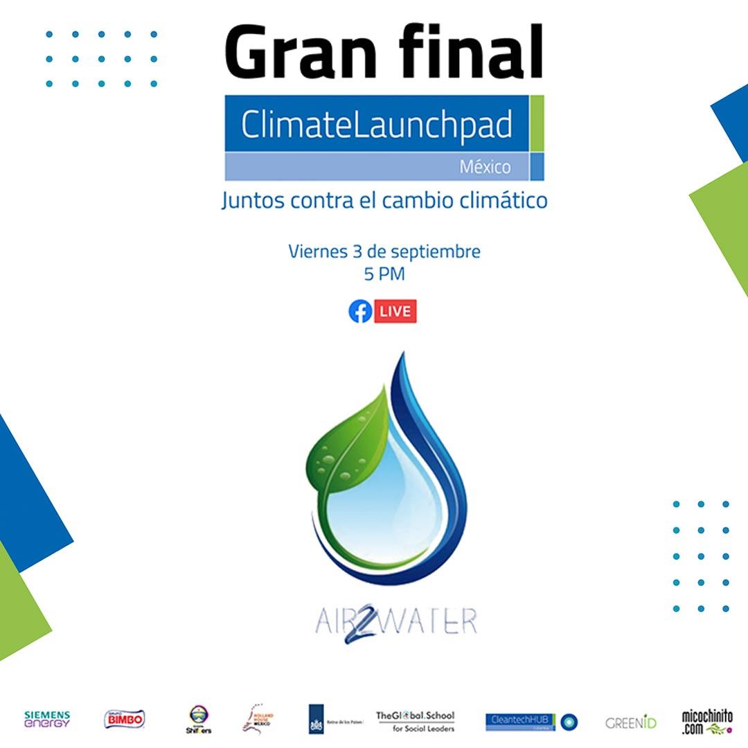 Gran Final 1a edición de ClimateLaunchPad México